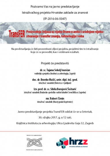 The Institute of Archaeology is organizing a public presentation of the Research project TransFER