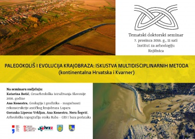 Paleoenvironment and landscape evolution: multidisciplinary methods experiences (Continental Croatia and Kvarner)