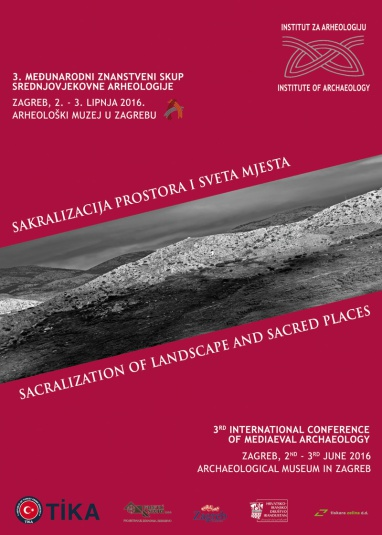 The 3rd International Scientific Conference of Mediaeval Archaeology, entitled