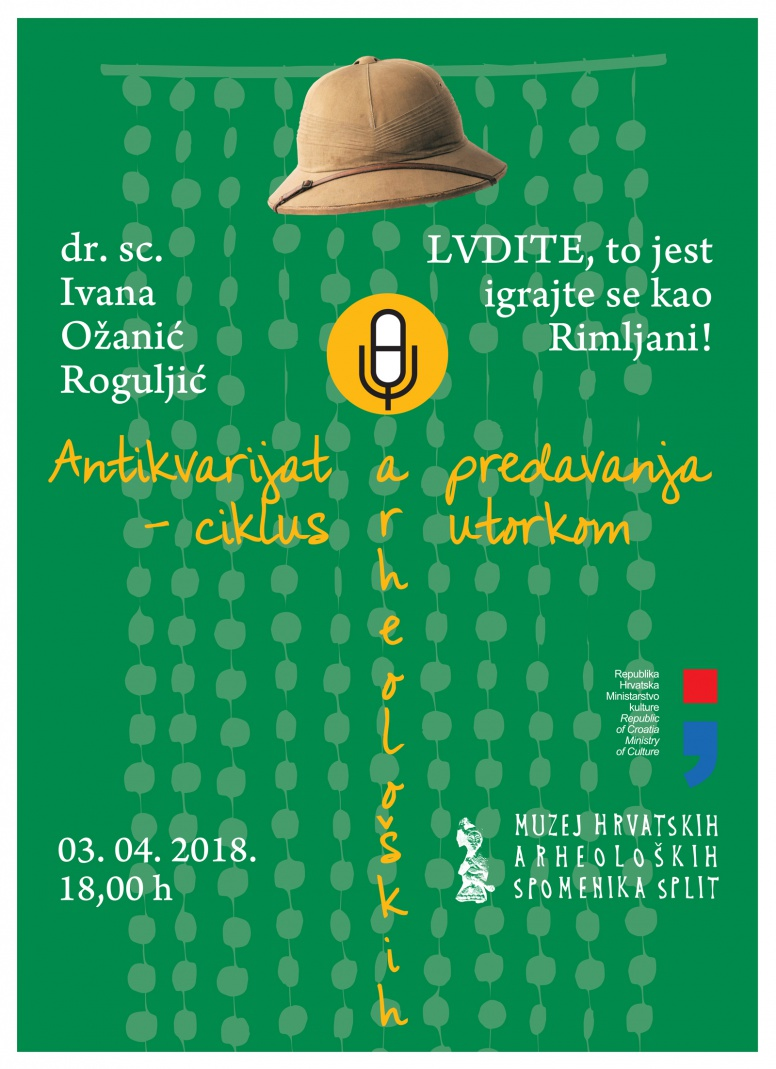 IARH – Dr. sc. Ivana Ožanić Roguljić 'Ludite, to jest igrajte se kao Rimljani!' (PRESS)