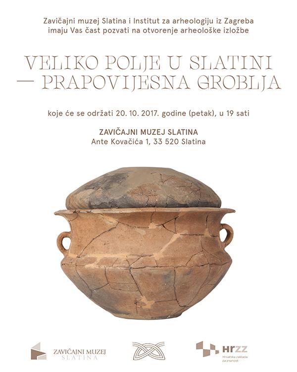 IARH – Otvorenje izložbe 'Veliko polje u Slatini – prapovijesna groblja' (PRESS)